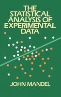 The Statistical Analysis of Experimental Data (Dover Books on Mathematics) by J