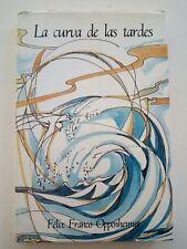 La Curva de Las Tardes por Felix Franco Oppenheimer Puerto Rico 1990 1ra Edi