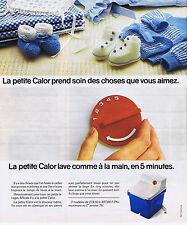 PUBLICITE ADVERTISING 064 1976 CALOR la petite machine à laver