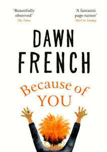 Because of You Dawn French Hardcover
