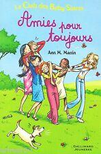 Amies pour toujours / Le Club des Baby-Sitters // Ann M. MARTIN