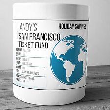 SAN FRANCISCO PERSONALISED HOLIDAY SAVINGS MONEY BOX TRAVEL FUND