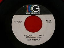 RED PRYSOCK~ WILDCAT~PART 1 AND 2 ~ GATEWAY 735~OUT OF PITTSBURGH~ MOD 45
