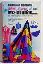 Twice-Knit Knitting by Lee Gilchrist (Grosset & Dunlap 1970) PB