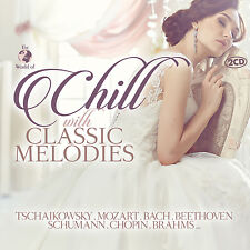 CD Chill with Classic Mélodies d'Artistes divers 2CDs