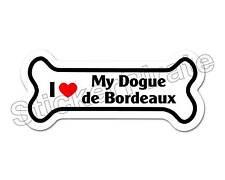 *Dog Bone Magnet* I Love My Dogue De Bordeaux Car Truck Locker