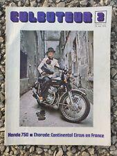 "Magazine Moto "" Culbuteur 3 "" (Honda 750, Continental Circus en France) mai 1972"