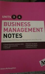 Business Management Notes VCE Units 3 and  4 by Debra McNaughton