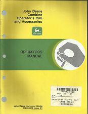 John Deere Combine Operator's Cab & Accessories Operator's Manual