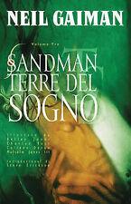 Sandman:terre da sogno di Neil Gaiman ed.Magic Press sconto 30%
