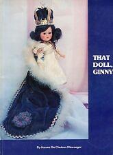 Vogue Ginny Dolls - Identification Types Dates Catalog Reprints / Scarce Book