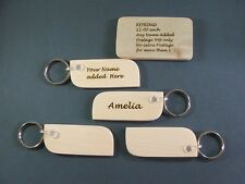 PERSONALISED Keyrings,names added SYCAMORE,HAND POLISHED. £1-00 each+post-99p
