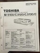 Toshiba Original Factory Service Manual for the M-5100/C, 5120/C, 5130/C  VCR