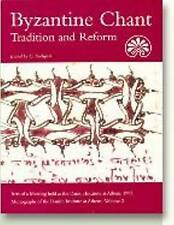 Byzantine Chant: Tradition and Reform - Acts of a Meeting Held at the Danish Institute at Athens, 1993 by Aarhus University Press (Paperback, 1997)
