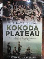 Battles for Kokoda Plateau 3 Weeks Of Hell Campaign 1942 WW2  Cameron NEW Book
