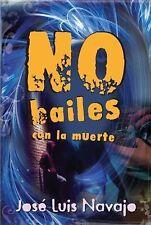 No bailes con la muerte (Spanish Edition)-ExLibrary