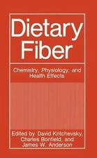 Dietary Fiber : Chemistry, Physiology, and Health Effects (2011, Paperback)