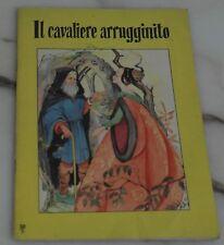 IL CAVALIERE ARRUGINITO (Ed. AMZ)