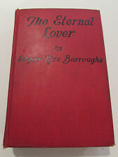 The Eternal Lover, by Edgar Rice Burroughs -1925,  Antique Hardcover Book