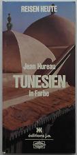 Reisen Heute – TUNESIEN in Farbe