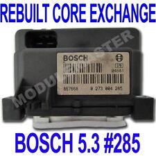 94 95 96 97 98 99 00 01 Bosch  5.3 ABS EBCM REBUILT Core Exchange #0 273 004 285