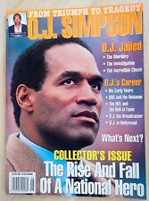 From Triumph to Tragedy O. J. SIMPSON Collector's Issue Magazine The Rise & Fall