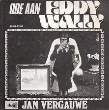 """7"""" 45 TOURS BELGIQUE JAN VERGAUWE """"Ode Aan Eddy Wally / De Eddy Wally Tango 70'S"""