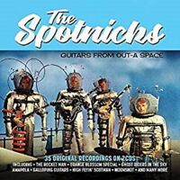 The Spotnicks Guitars from Outta Space 35 recordings on 2 CDs