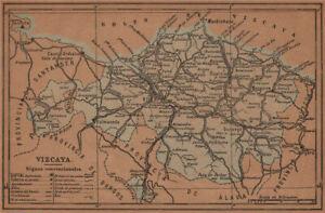 BISCAYBIZKAIA VIZCAYA. Bilbao Bilbo. Euskadi. Mapa antiguo de la provincia 1905