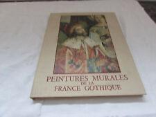peintures murales de la france gothique yves bonnefoy editeur paul hartmann