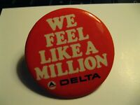 Delta Airlines Lapel Pin - Vintage DL Air Lines We Feel Like A Million Button
