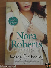 NORA ROBERTS - LOVING THE ENEMY - 2 GREAT READS!