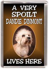 "Dandie Dinmont Dog Fridge Magnet ""A VERY SPOILT ..... LIVES HERE"" by Starprint"
