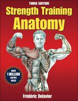Strength Training Anatomy, Paperback by Delavier, Frederic, Brand New, Free P...