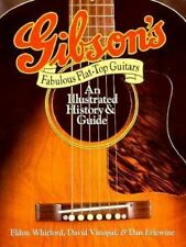 Gibson's Fabulous Flat-Top Guitars: An Illustrated History and Guide-ExLibrary