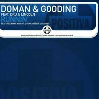 "Doman & Gooding Feat. Dru & Lincoln Runnin' 12"" VINYL Positiva 2009 NEW"