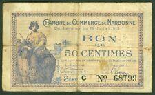 NECESSITE 50 CENTIMES CHAMBRE DE COMMERCE DE NARBONNE  ETAT: TB lot 605