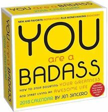 You Are a Badass 2018 Day-to-Day Calendar: By Sincero, Jen