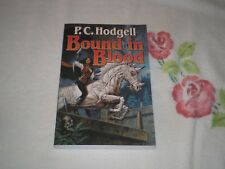 BOUND IN BLOOD by P. C. HODGELL    *SIGNED*    +ARC+