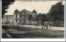 Saint Denis France CPA ~1910/20 Le Theatre et le square Theater Straßenpartie