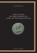HN Brumurelli Luca The coins of Britannicus and of his relatives Libro bilingue