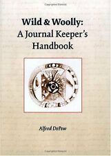 Wild & Woolly: A Journal Keepers Handbook