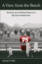 A View from the Bench: The Story of an Ordinary Player on a Big-Time Football