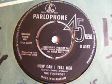 """THE FOURMOST How Can I Tell Her Ex Parlophone UK 1964 7"""""""
