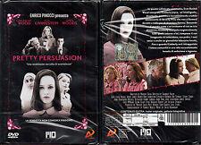 PRETTY PERSUASION - DVD (NUOVO SIGILLATO)