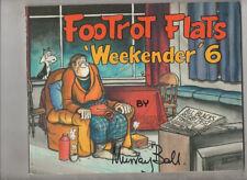 'FOOTROT FLATS 'WEEKENDER 6  'V FINE/N MINT  1ST EDITION