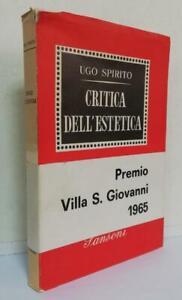 94138 Ugo Spirito - Critica dell'estetica - Sansoni 1964 I ed.