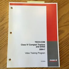 Case International IH TECH-COM CLASS IV COMPACT TRACTORS & EHSS GUIDE MANUAL