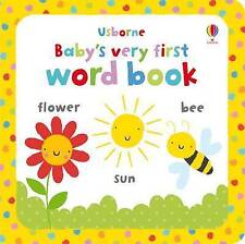 Baby's Very First Word Book, Fiona Watt, Very Good Book