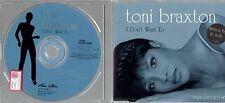 TONI BRAXTON CD single I DON'T WANT TO 1996 4 tracce MAD COBRA FRANKIE KNUCKLES